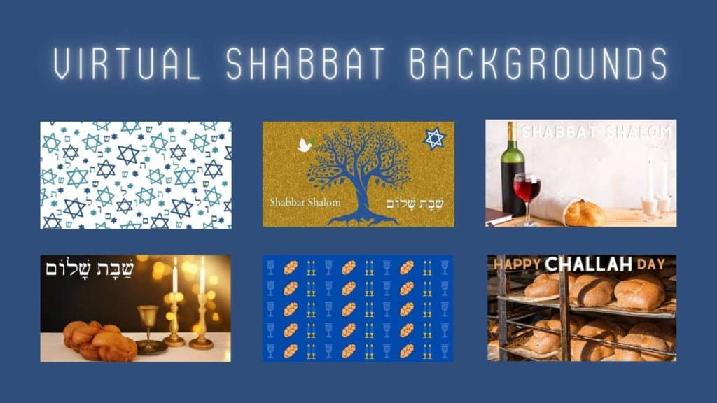 virtual Shabbat backgrounds